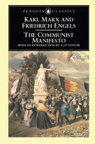 The Communist Manifesto (Classics), Karl Marx; Friedrich Engels