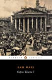 Capital : A Critique of Political Economy (Penguin Classics) (Volume 2)/David  Fernbach