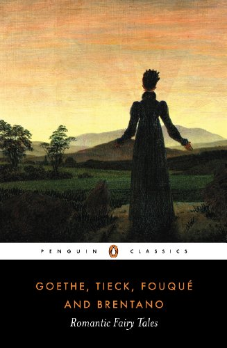Romantic Fairy Tales (Penguin Classics), Various