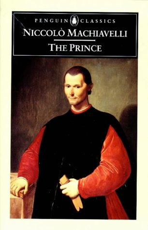 The Prince (Penguin Classics), Machiavelli, Niccolo
