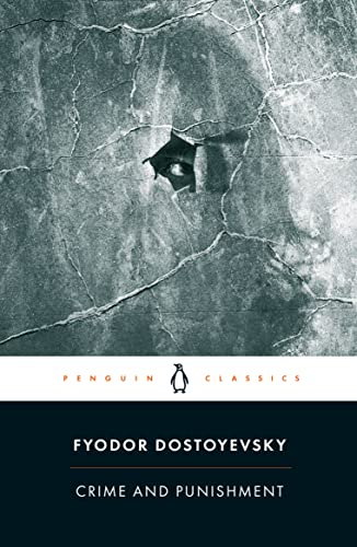 2. Crime and Punishment by Fyodor Dostoevsky (1866)