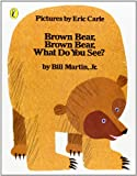 Brown Bear, Brown Bear, What Do You See? - book cover picture