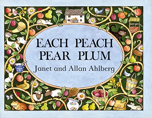 [Each Peach Pear Plum]