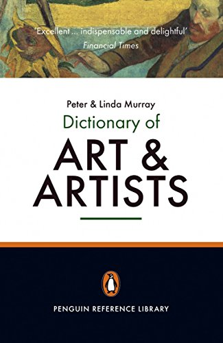 The Penguin Dictionary of Art And Artists: Seventh Edition (Dictionary, Penguin)