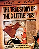 The True Story of the Three Little Pigs - book cover picture