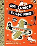 Mr. Lunch Takes a Plane Ride (Picture Puffins) - book cover picture