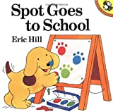 Spot Goes to School (Picture Puffins) - book cover picture