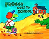 Froggy Goes to School (Froggy)