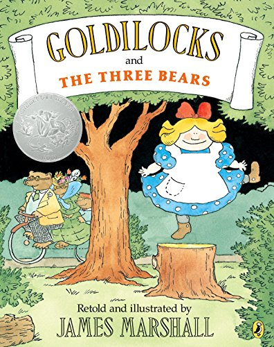 [Goldilocks and the Three Bears]