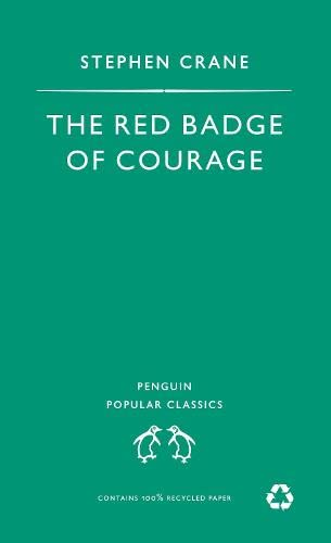 Red Badge of Courage (Penguin Popular Classics)