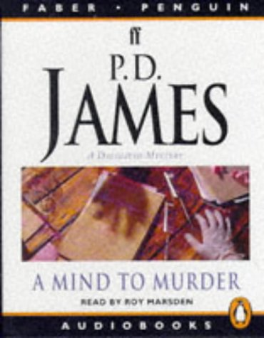 A Mind to Murder (Adam Dalgliesh Mystery Series #2)