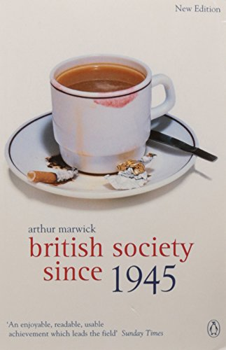 British Society Since 1945: Fourth Edition (Penguin Social History of Britain)