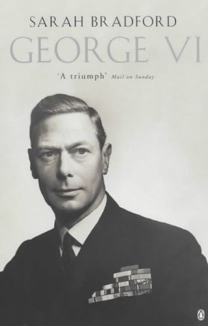 George VI (Penguin Literary Biographies)
