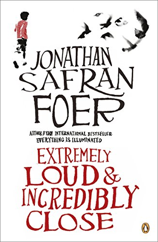 Extremely Loud & Incredibly Close, Foer, Jonathan Safran