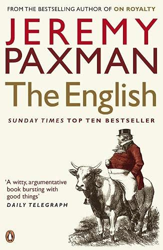 The English: A Portrait of a People. Jeremy Paxman
