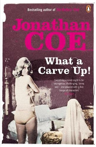 What a Carve Up!. Jonathan Coe