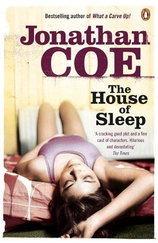 The House of Sleep. Jonathan Coe