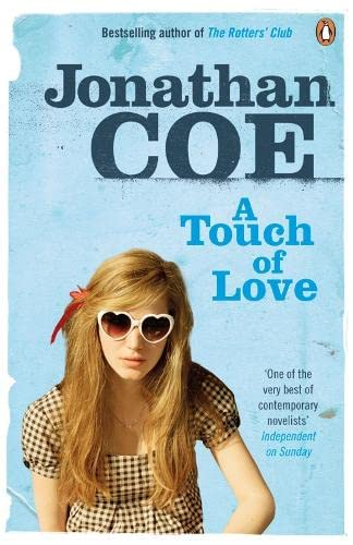 A Touch of Love. Jonathan Coe