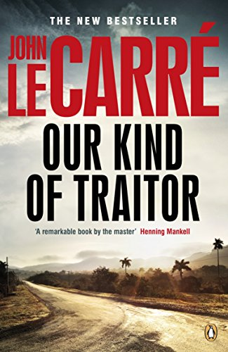Our Kind of Traitor. John Le Carr