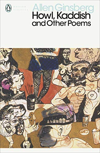 Howl, Kaddish and Other Poems (Penguin Modern Classics)