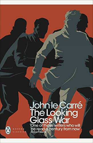 The Looking Glass War. John Le Carr (Penguin Modern Classics)
