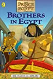 Brothers in Egypt (Prince of Egypt)