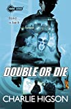 Double or Die (Young Bond Series)