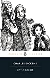 Cover Image of Little Dorrit (Penguin Classics) by Charles Dickens published by Penguin Classics