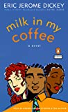 Milk in My Coffee - book cover picture