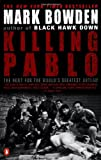 Killing Pablo: The Hunt for the World's Greatest Outlaw - book cover picture