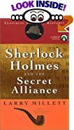 Sherlock Holmes and the Secret Alliance by  Larry Millett (Paperback - October 2002)