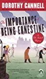 The Importance of Being Ernestine: An Ellie Haskell Mystery by  Dorothy Cannell (Mass Market Paperback - April 2003)