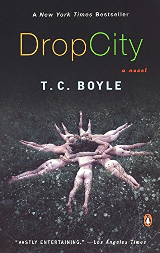 Drop City, Boyle, T.C.