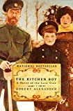 Cover Image of The Kitchen Boy by Robert Alexander published by Penguin USA (Paper)