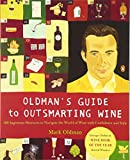 Oldman's Guide to Outsmarting Wine : 108 Ingenious Shortcuts to Navigate the World of Wine with Confidence and Style - book cover picture