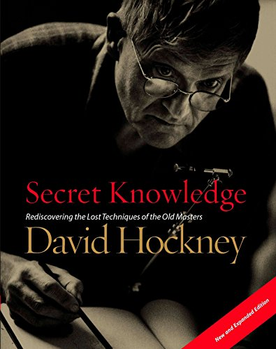 662. Secret Knowledge (New and Expanded Edition): Rediscovering the Lost Techniques of the Old Masters