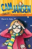 Cam Jansen and the Mystery of the U.f.o. (Cam Jansen)