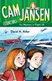 Cam Jansen and the Mystery of Flight 54 (Cam Jansen Mysteries, 12)