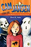 Cam Jansen and the  Mystery at the Haunted House (Cam Jansen Mysteries)