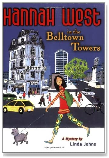 Hannah West in the Belltown Towers: A Mystery