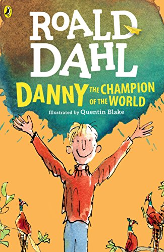 Danny the Champion of the World, Dahl, Roald