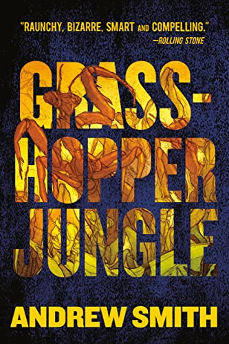 Grasshopper Jungle, Smith, Andrew