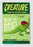 Boy or Beast (The Creature From The Seventh Grade #1) Book Review