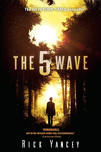 Yancey, Rick The 5th Wave: The First Book of the 5th Wave Series 4
