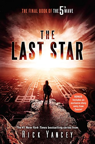 The 5th wave. 3, The last star / Rick Yancey.