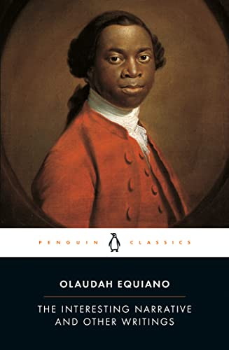 The Interesting Narrative and Other Writings: Revised Edition (Penguin Classics), Olaudah Equiano