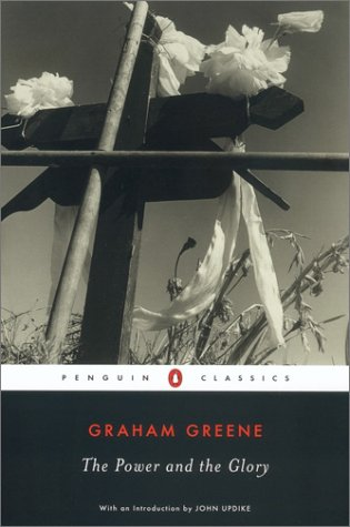 The Power and the Glory, by Greene, Graham
