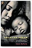 Cover of American Dream: Three Women, Ten Kids, and a Nation's Drive to End Welfare