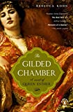 The Gilded Chamber: A Novel of Queen Esther