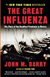 The Great Influenza (revised ed) : The Epic Story of the Deadliest Plague in History